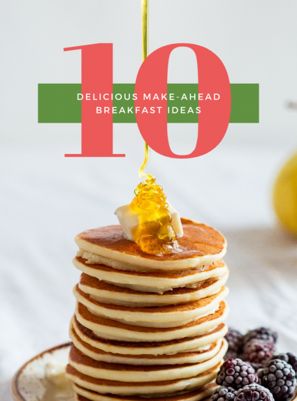 10 breakfast ideas make ahead